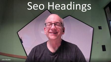 آموزش استفاده از تگ های هدینگ در سئو از زبان جان مولر گوگل