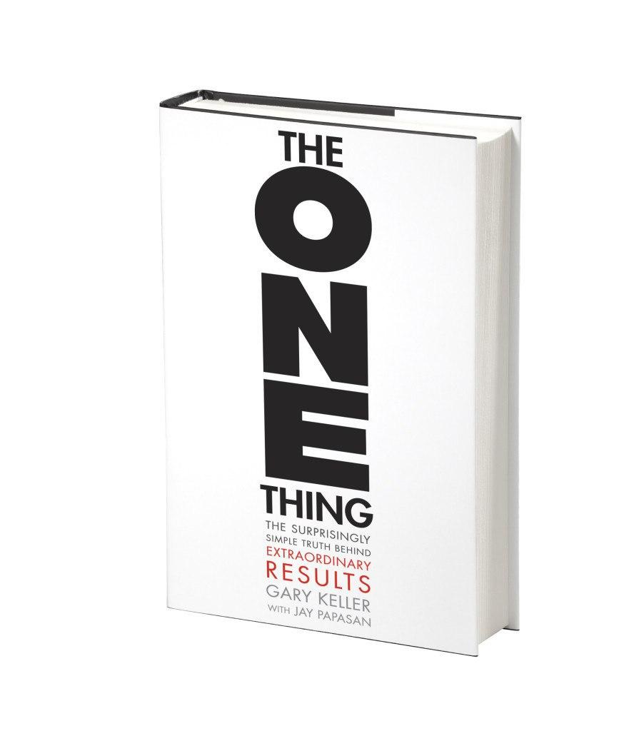 """The One Thing تمرکز بر """"یک چیز"""""""