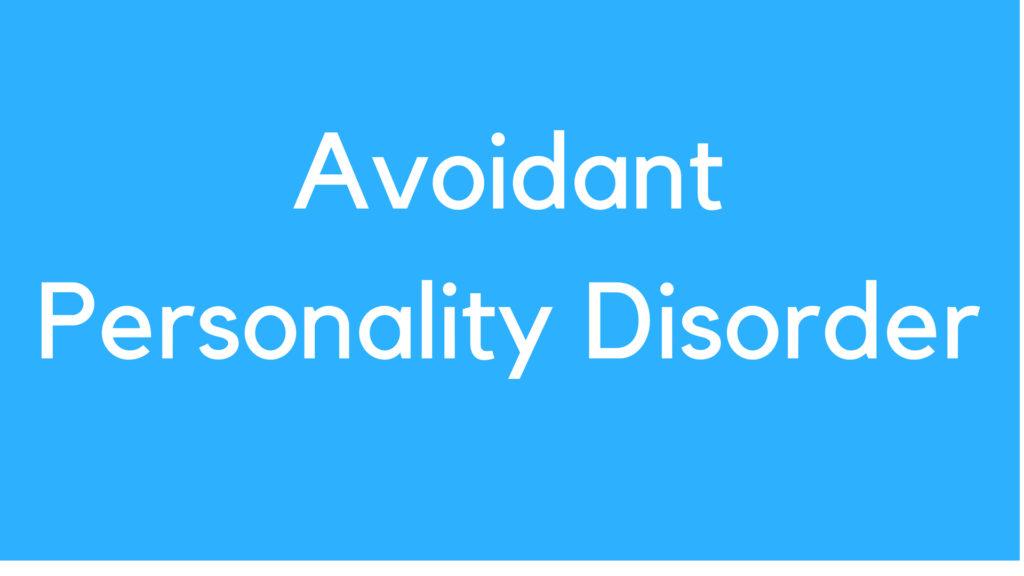 اختلال شخصیت اجتنابی چیست؟