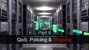 آشنایی با QoS – بخش ششم (Shaping)