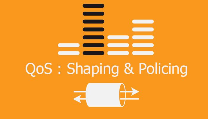 آشنایی با QoS – بخش پنجم (Policing & Shaping)