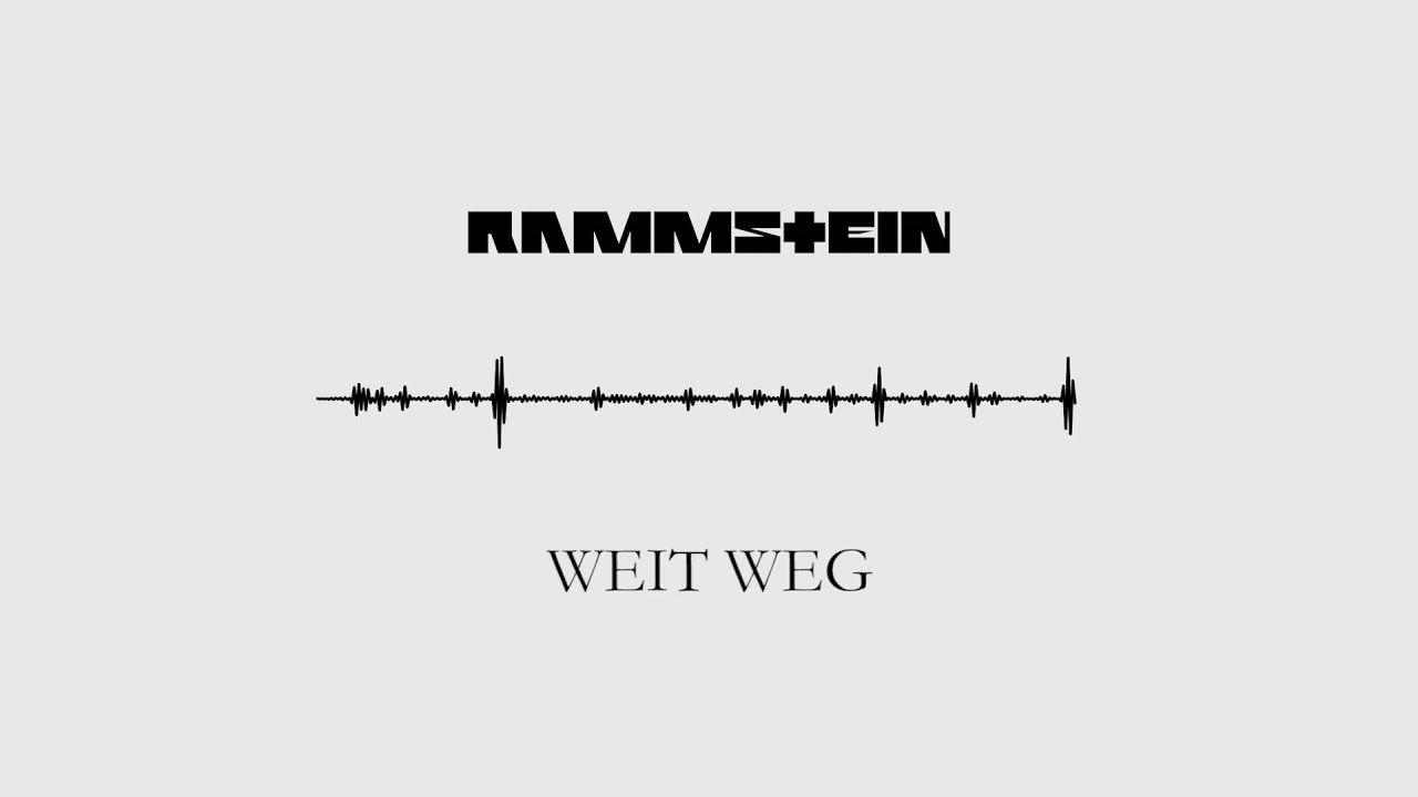 Rammstein - Weig Weg