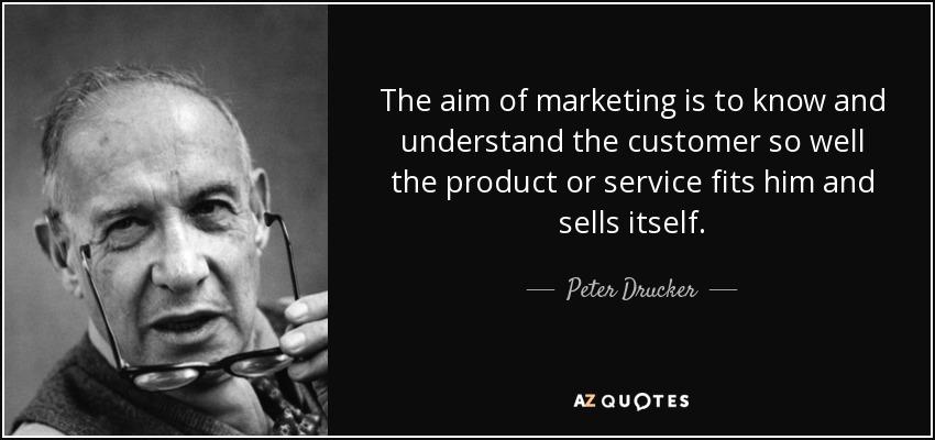 گفتاوردی از پیتر دراکر؛ محصول باید خودش خودش را به مشتری بفروشید؛ مارکتینگ یعنی این