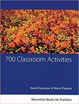 700 Classroom Activities, David Seymour and Maria Popova