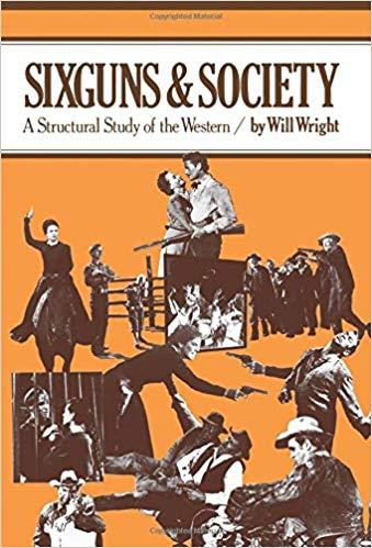 ساختار کلی فیلم های وسترن: کتاب «شش لول ها و جامعه»