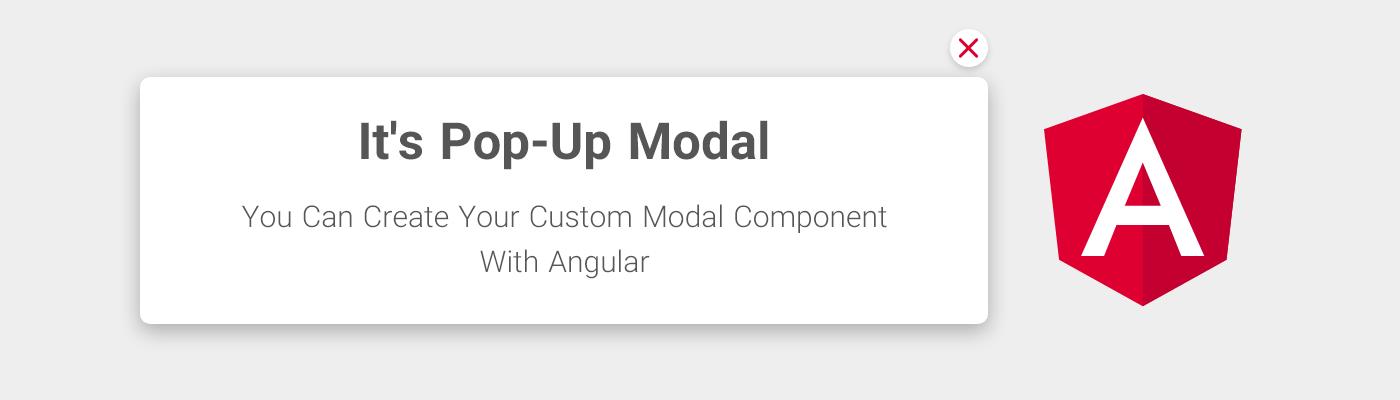 ساخت یک Modal Component در Angular