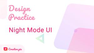 طراحی رابط کاربری حالت تاریک ( Night mode UI )