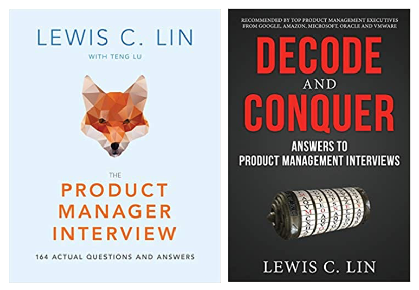 The Product Manager Interview: 164 Actual Questions and Answers و code and Conquer: Answers to Product Management Interviews