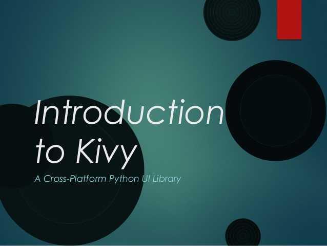 برنامه نویسی اندروید در Python | ماژول Kivy