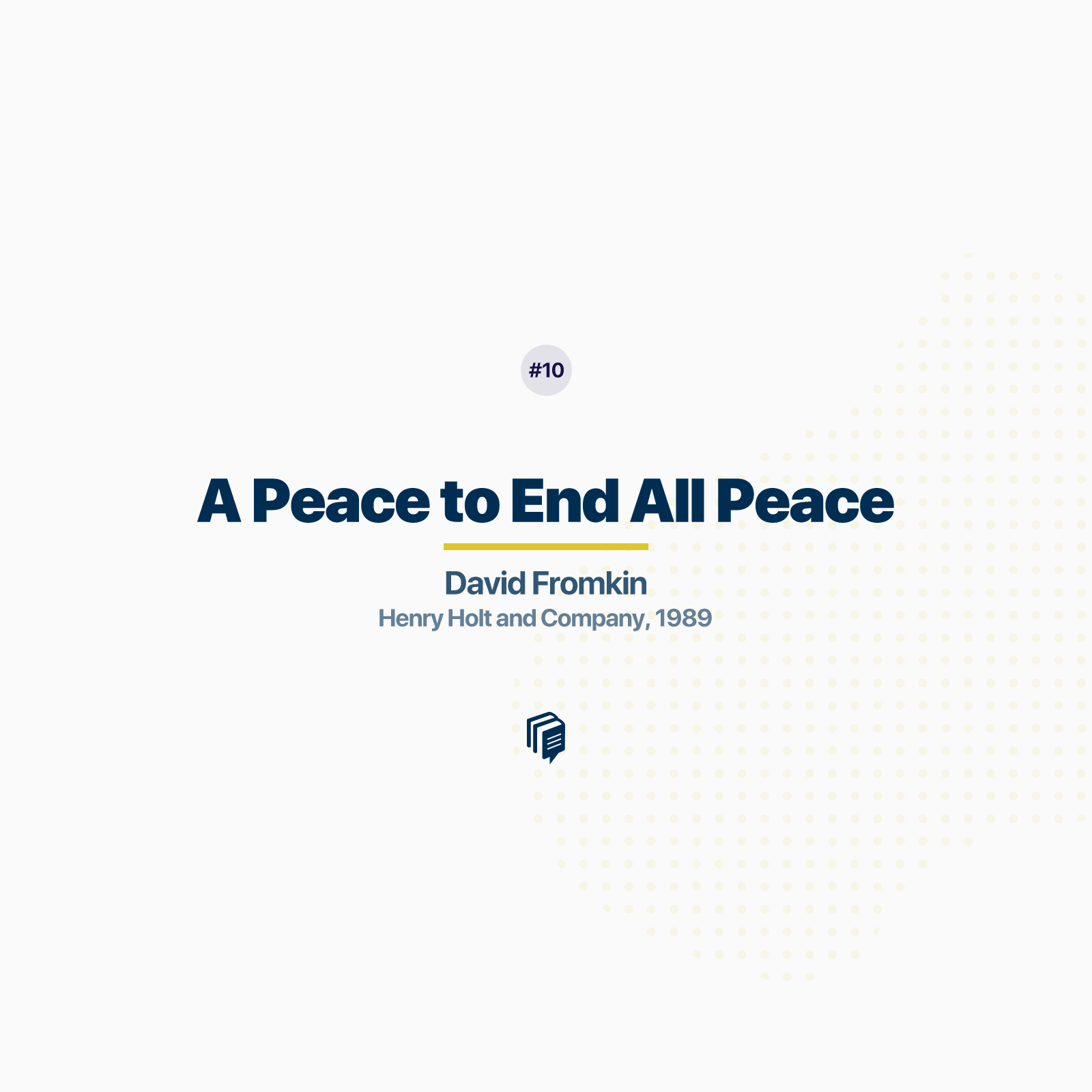 اپیزود ده پادکست بیپلاس; خلاصهی کتاب صلحی که همهی صلحها را بر باد داد