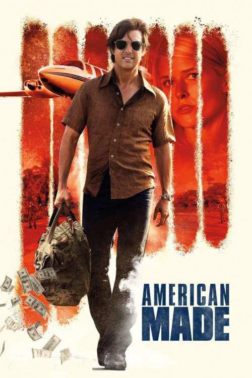 فیلم American Made 2017 (داستان سلطان کوکائین)