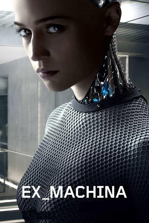 فیلم Ex Machina 2014 (روایت رباتی که سازنده اش را می کشد)