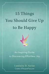 راهنمای آسان و الهام بخش کشف شادی (قسمت پایانی)