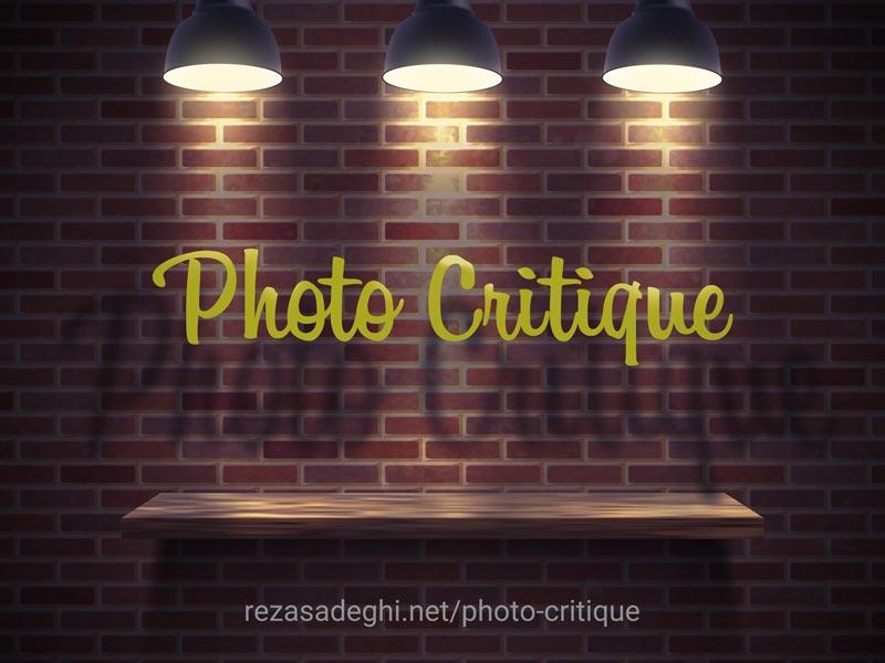 نقد و بررسی عکس های شما توسط رضاصاد