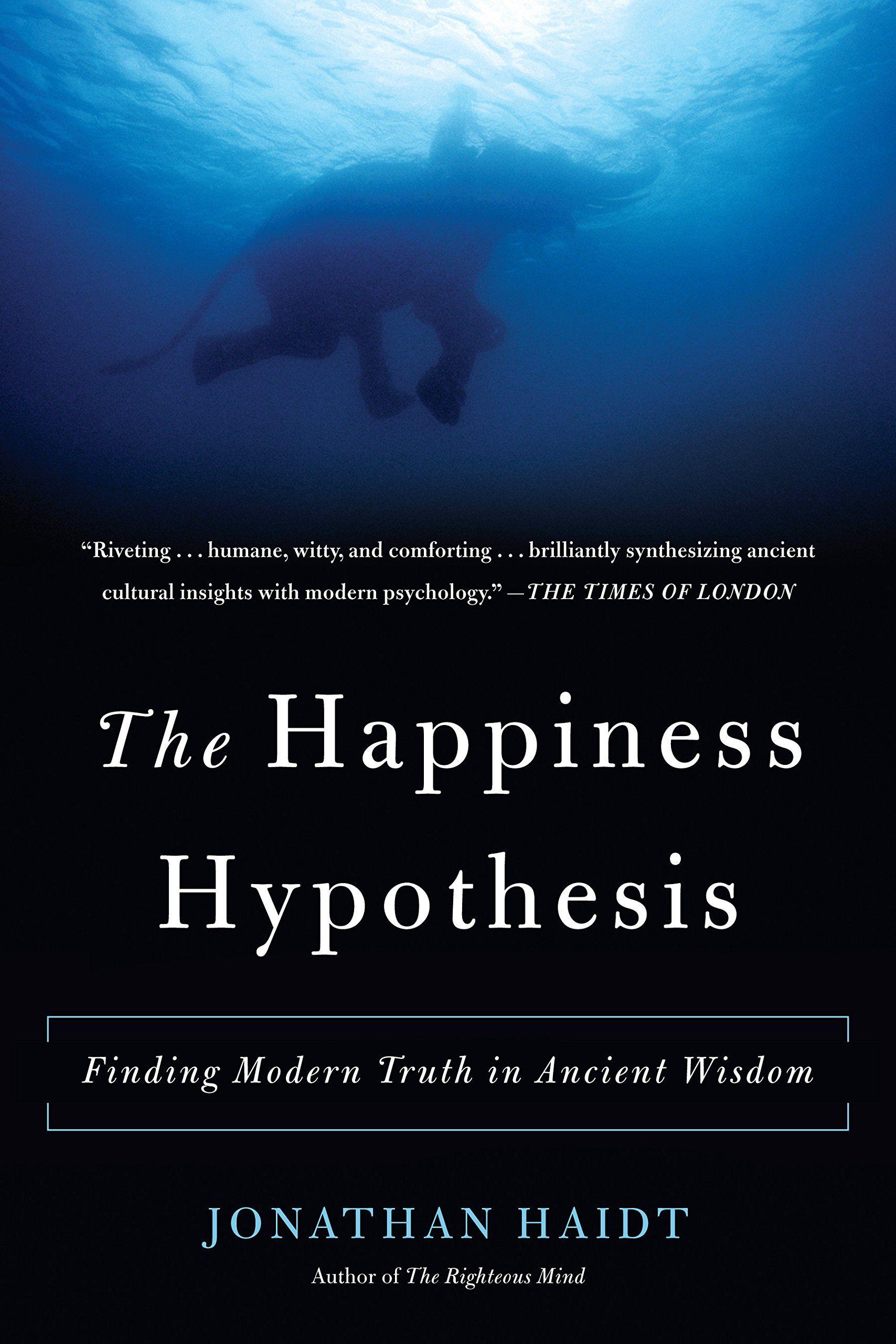 فرضیه خوشبختی (خلاصه کتاب) (قسمت ۱)