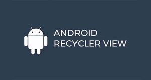 ویجت RecyclerView چیست؟
