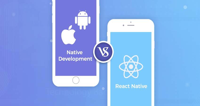 مقایسه React Native و Native