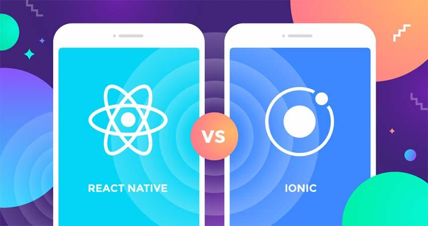 مقایسه React Native و Ionic