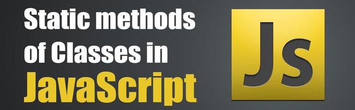 از static method در کلاس های js استفاده می کنید؟