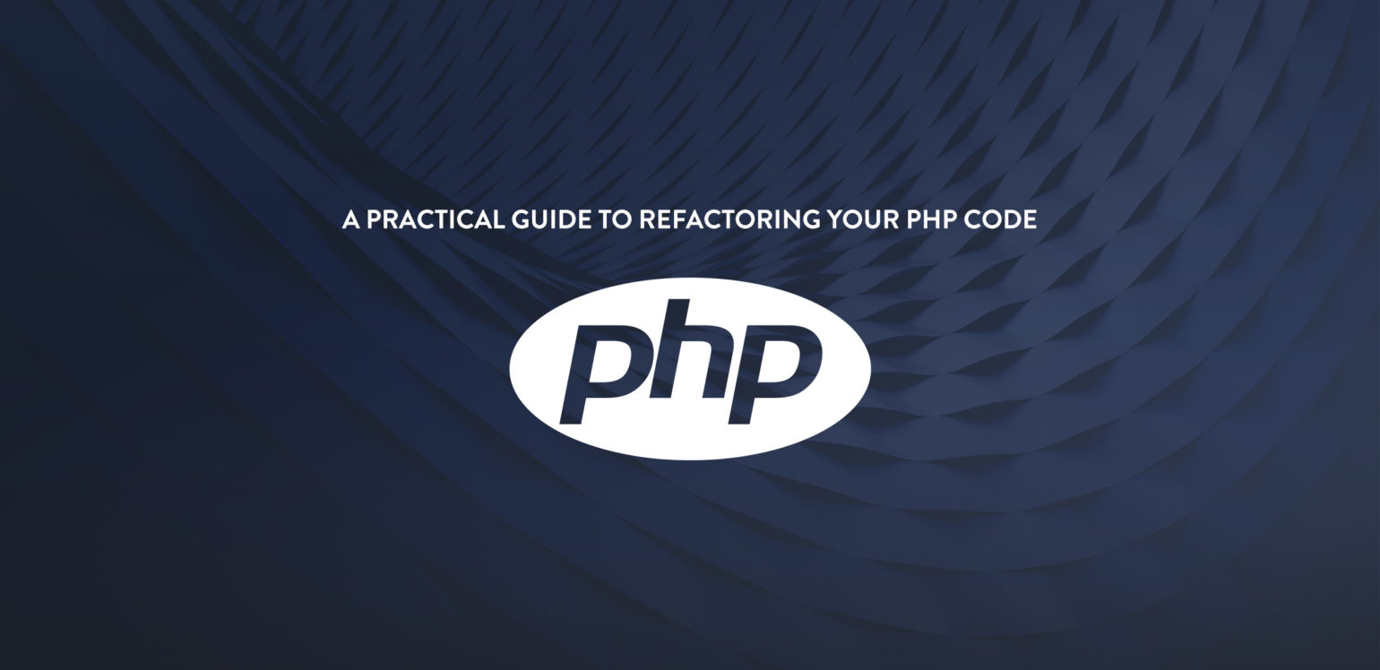 php Code Refactoring Series - part1