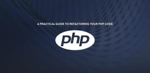 php Code Refactoring Series - part2