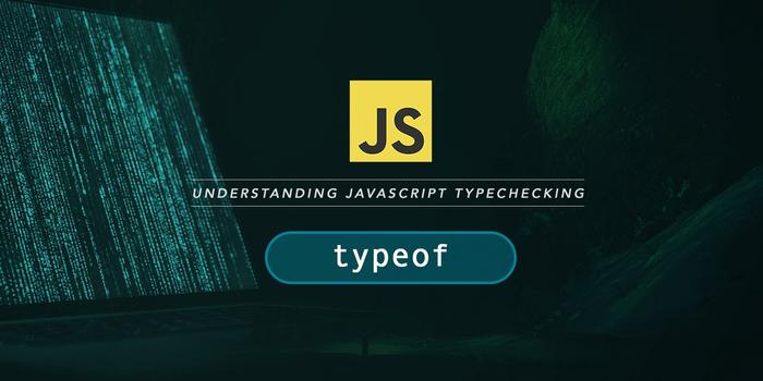 انواع متغیر در جاوا اسکریپت و نحوه بررسی آنها