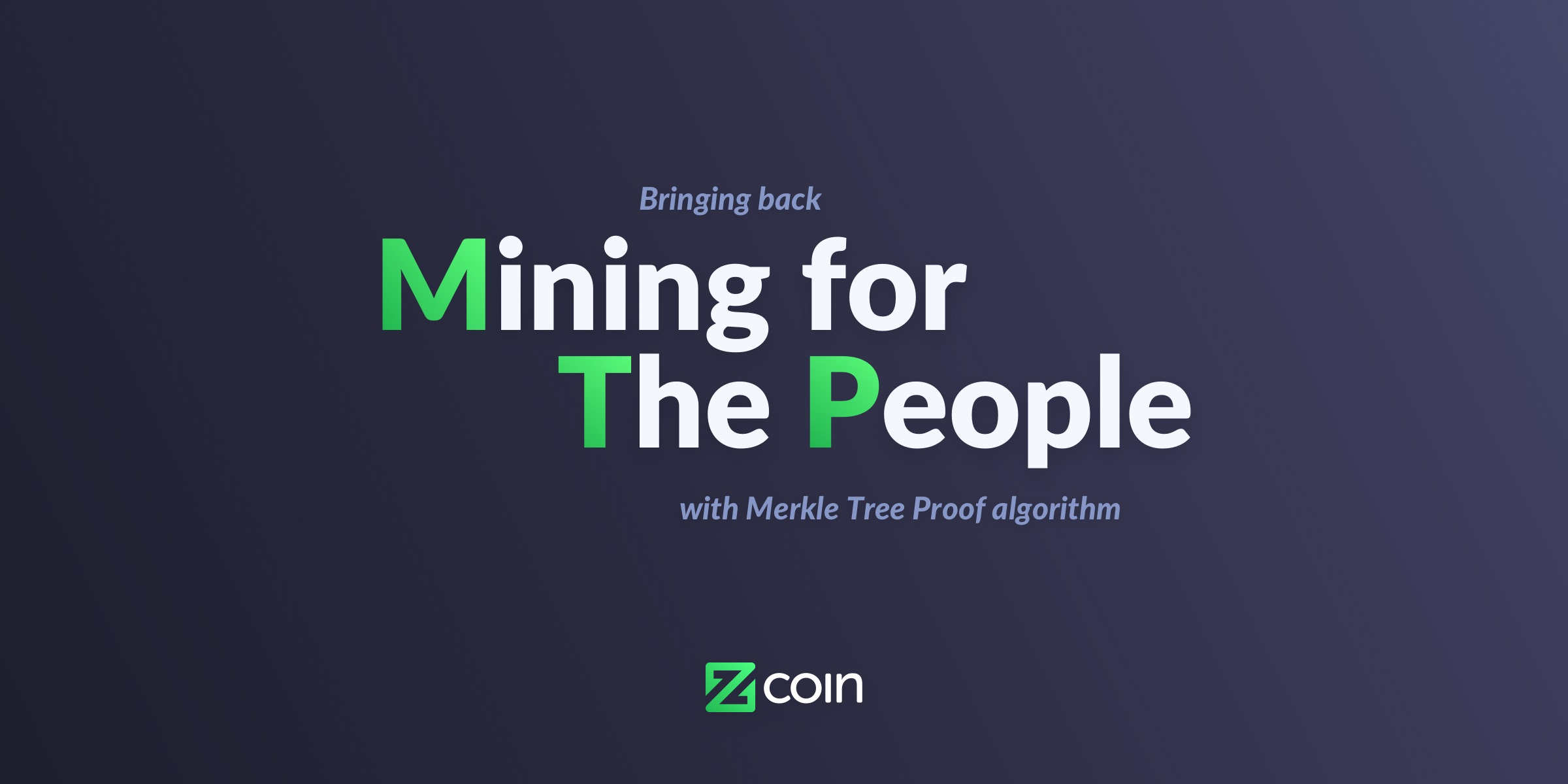 Zcoin و MTP: استخراج برای همه