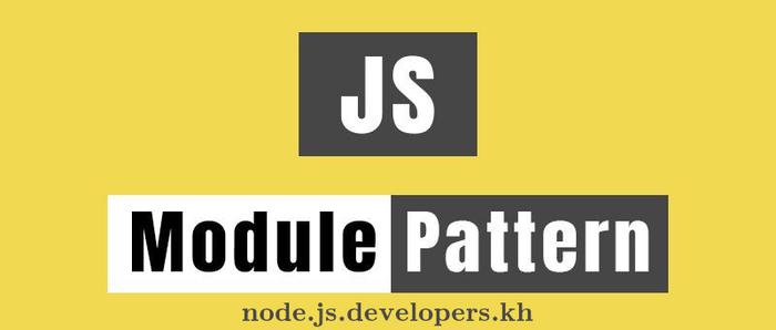 ماژول پترن یا module pattern تو جاوااسکریپت/نود.جیاس