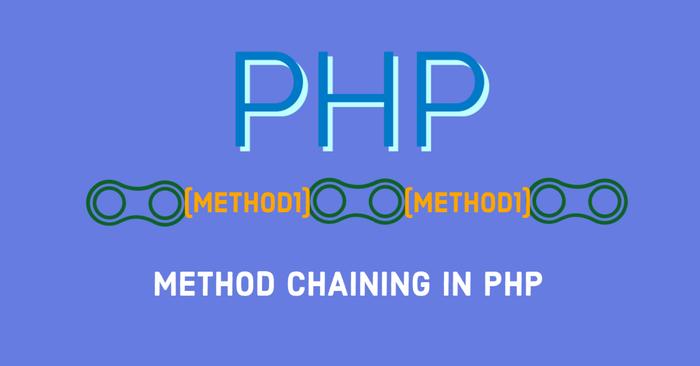 ساخت متد های زنجیره ای در php