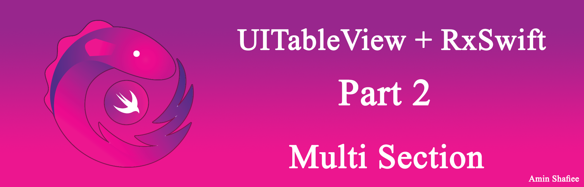 UITableView + RxSwift قسمت دوم Multi Section