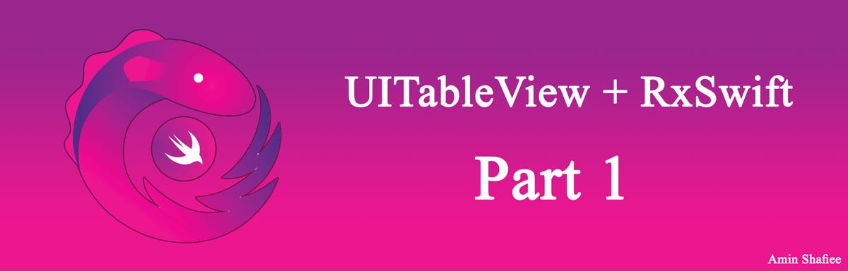 UITableView + RxSwift  قسمت اول