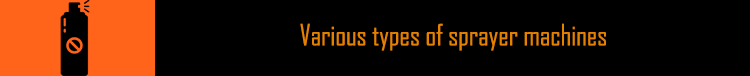 بررسی تخصصی انواع سمپاش | انواع دستگاه سمپاش Various types of sprayer machines