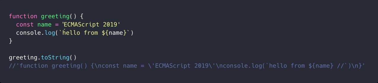 ویژگی  Function.toString با نسخه های فعلی اکماسکریپت