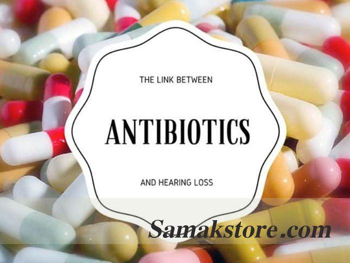 برخی از آنتیبیوتیکها که زندگی انسان را نجات میدهند ممکن است باعث کمشنوایی و عدم تعادل شوند.