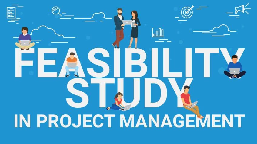 چرا مطالعه امکان سنجی در مدیریت پروژه بسیار مهم است؟