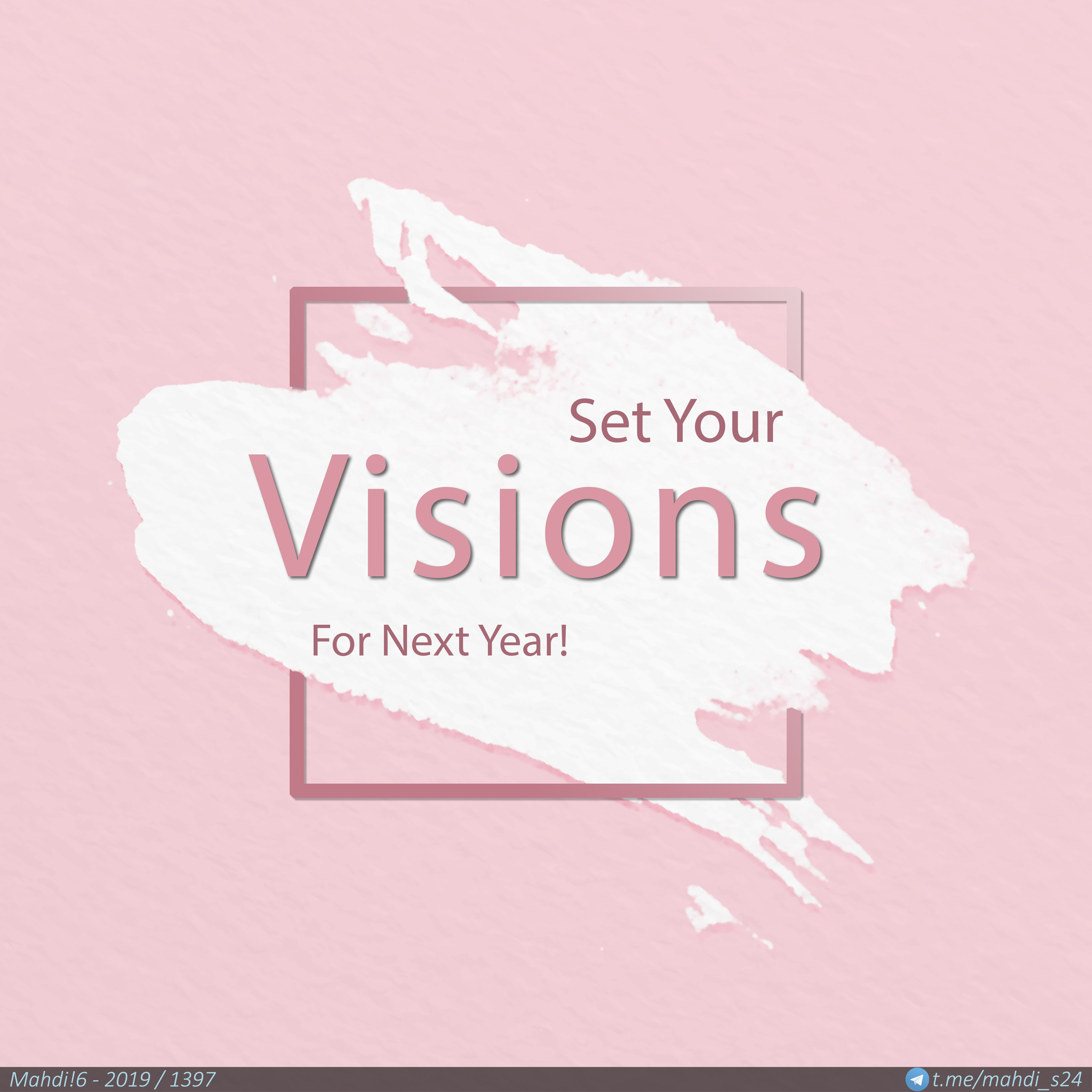 Set Your Visions For Next Year!