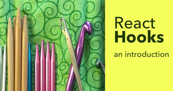 ویژگیهای جدید ریاکت 16.8 (React Hooks)