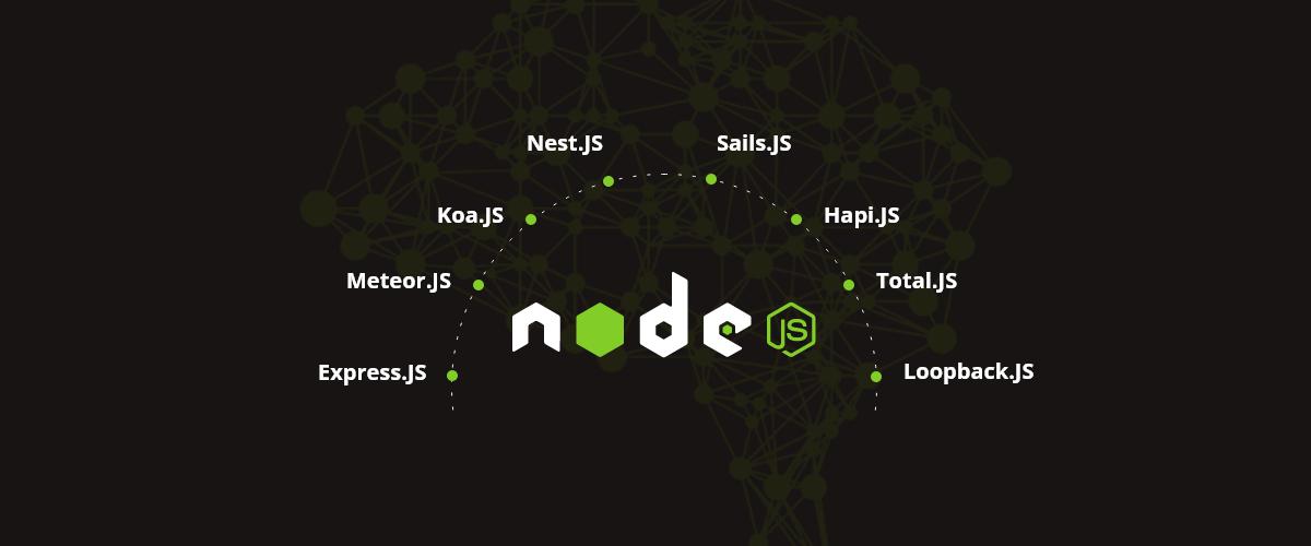 ۱۰ تا از بهترین فریمورک های NodeJS برای توسعه دهندگان