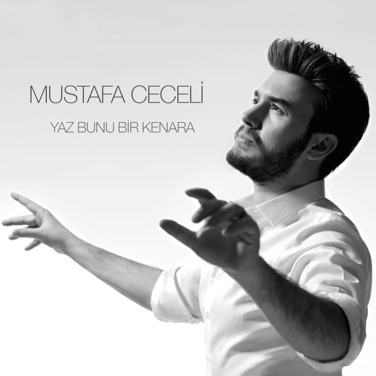 متن و ترجمه آهنگ Yaz Bunu Bir Kenara از Mustafa Ceceli