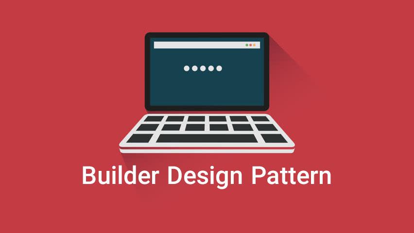 الگوی طراحی Builder در برنامه نویسی