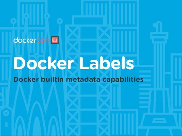Docker - Object Labels - Metadata
