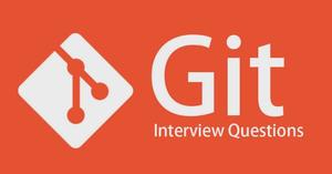 ۱۳ سوال اساسی در رابطه با Git که در مصاحبه از شما میپرسند.