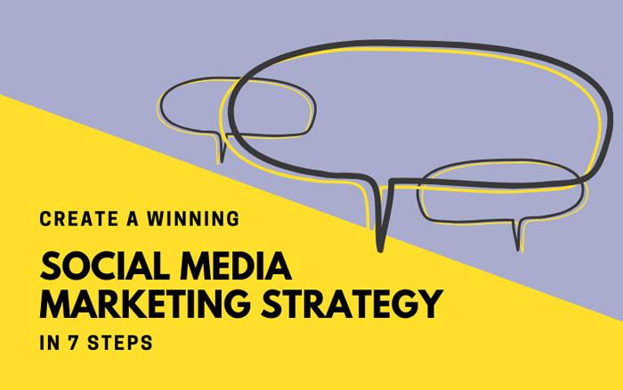 ۷ گام برای ایجاد یه استراتژی موفق برای بازاریابی شبکه های اجتماعی