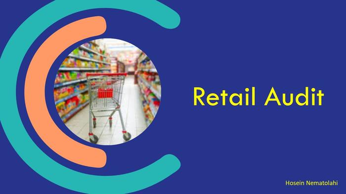 بررسی بازار خرده فروشان (Retail Audit) چیست و چرا باید انجام شود؟