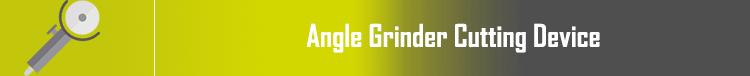Angle Grinder Cutting Device - دستگاه فرز