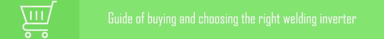 Guide of buying and choosing the right welding inverter   راهنمای خرید اینورتر جوشکاری