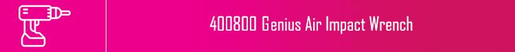 400800 Genius Air Impact Wrench | خرید بکس بادی جنیوس مدل 400800