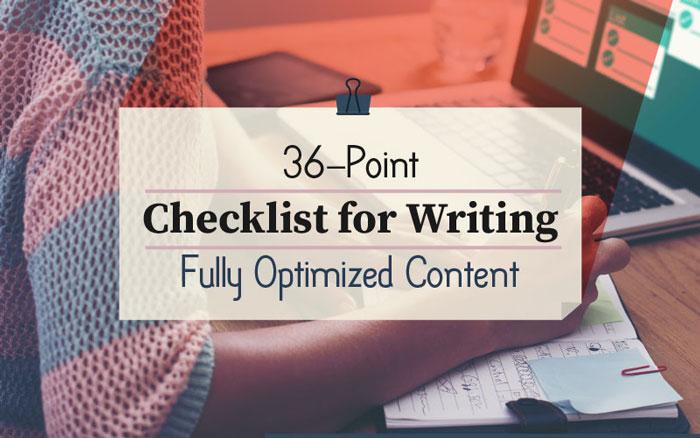 چک لیست ۳۶ مرحله ای برای نوشتن محتوای کاملا بهینه شده