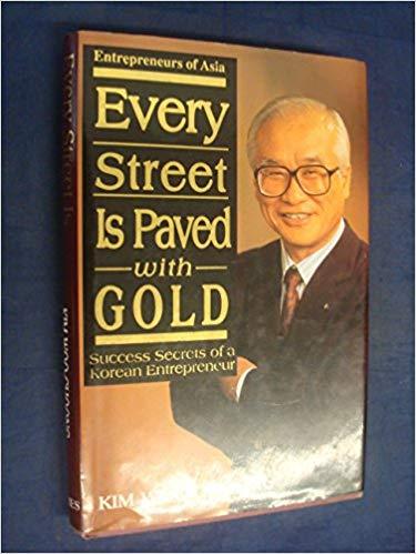 خلاصه کتاب سنگفرش هر خیابان از طلاست ( کیم وو چونگ )