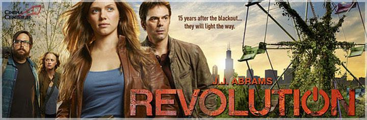 سریال Revolution ، وقتی دنیا عقب گرد می کند!